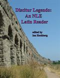 Discitur Legendo: An NLE Latin Reader