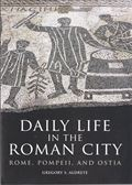 DAILY LIFE IN ROMAN CITY