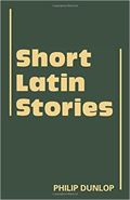 SHORT LATIN STORIES