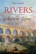 RIVERS & THE POWER OF ROME