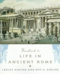 HANDBOOK-LIFE IN ANCIENT ROME