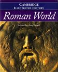 CAMB. ILLUS. HIST. ROMAN WORLD*