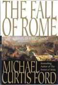 THE FALL OF ROME-A NOVEL